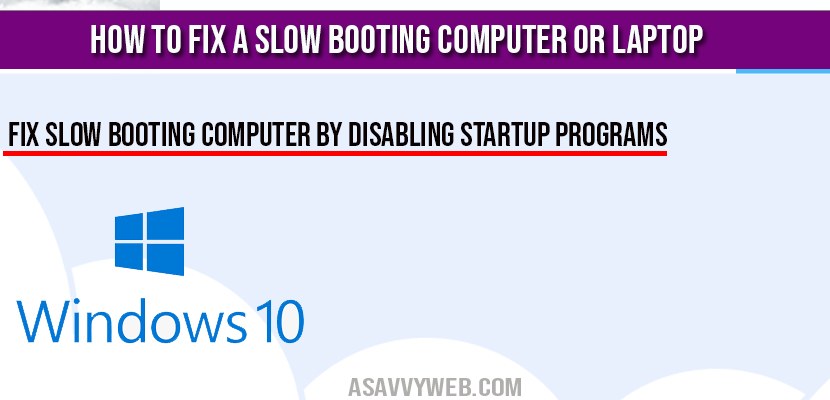fix a slow booting computer or laptop