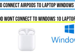 How to Connect Airpods to Laptop windows 10