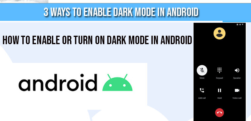 How to Enable or turn on Dark Mode in Android