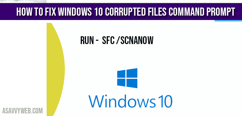 How to Fix Windows 10 Corrupted Files Command Prompt
