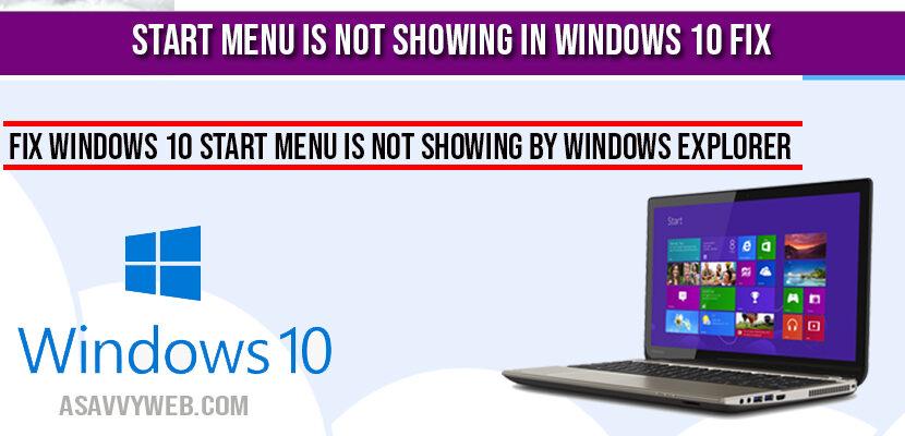 Start Menu is Not Showing in Windows 10 Fix