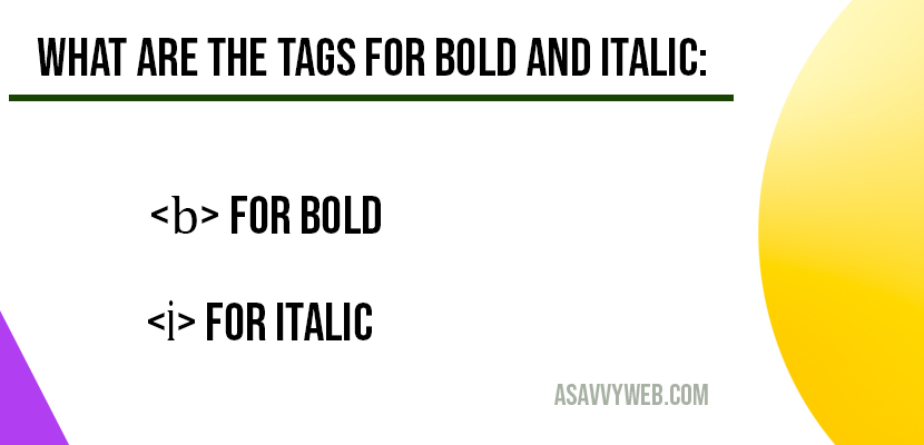 what are the html tags for bold and italic