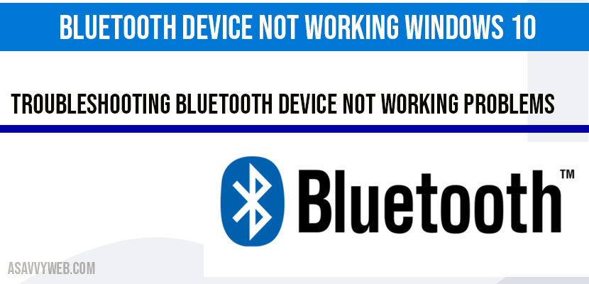 Bluetooth Device Not Working Windows 10