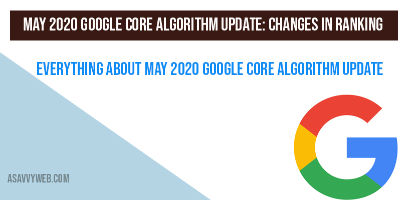 Everything About May 2020 Google Core Algorithm Update
