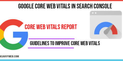 Google Core web vitals in Search console Improve Speed