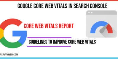 Google Core web vitals in Search console Improve Speed