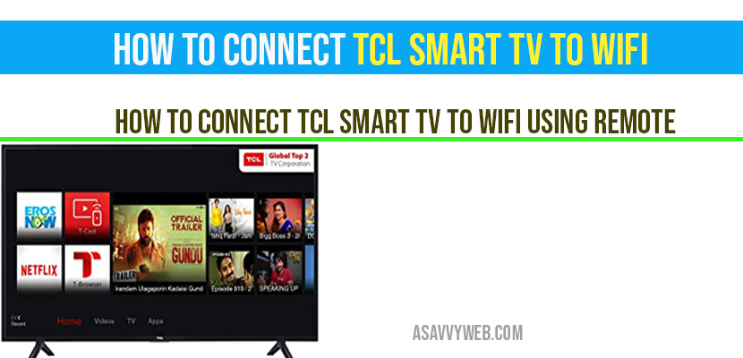 How to Connect TCL smart tv to Wifi