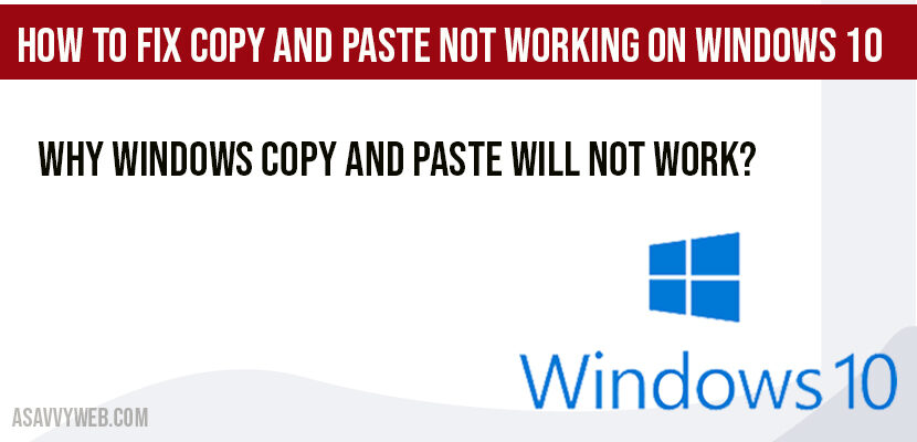 How to Fix Copy and Paste Not Working on Windows 10
