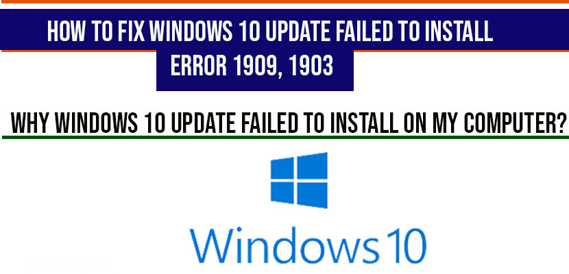 How to Fix Windows 10 Update Failed to Install Error 1909 1903