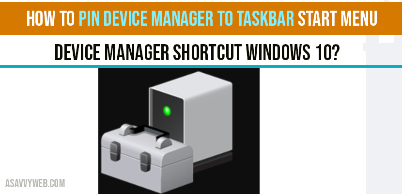 How to Pin Device Manager to Taskbar Start Menu