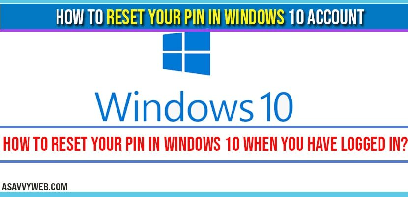 How to Reset Your PIN in Windows 10 when you have logged in-min