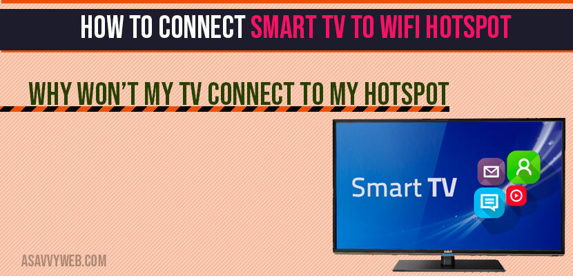 How to connect smart tv to wifi Hotspot