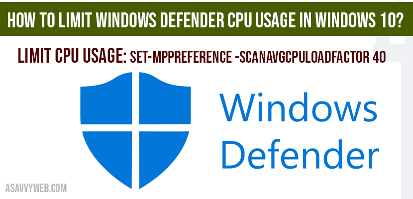 How to limit windows defender cpu usage in windows 10