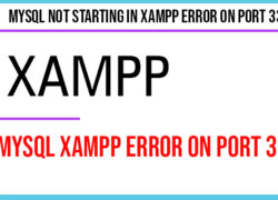 Mysql Not Starting in Xampp Error on Port 3306