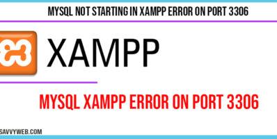 Mysql Not Starting in Xampp Error on Port 3306