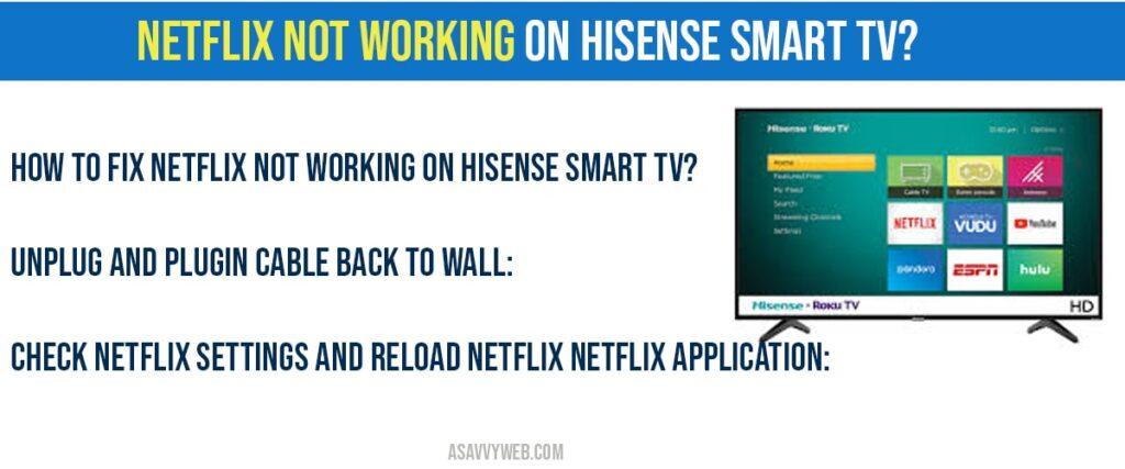 Netflix not working on hisense smart tv