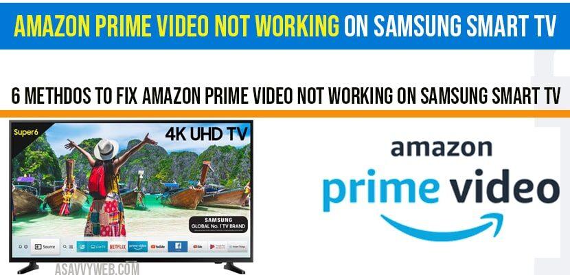 6 Amazon prime video not working on Samsung smart Tv-min