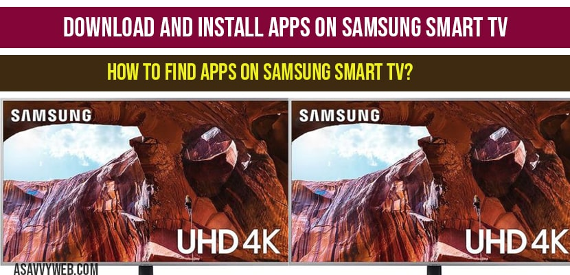 Download And Install Apps On Samsung Smart Tv A Savvy Web