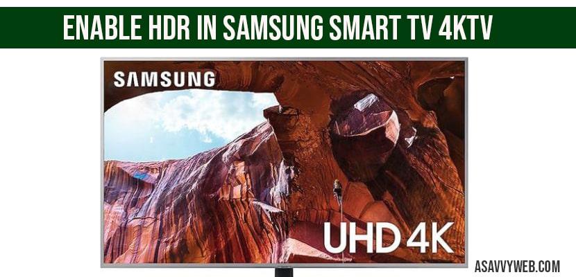 Enable HDR in Samsung smart tv 4ktv