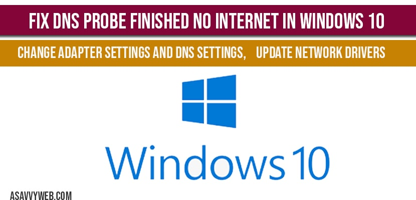 Fix DNS probe finished no internet in windows 10