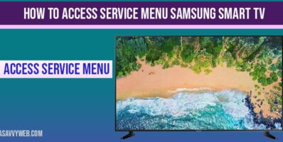 How to Access Service Menu Samsung Smart TV