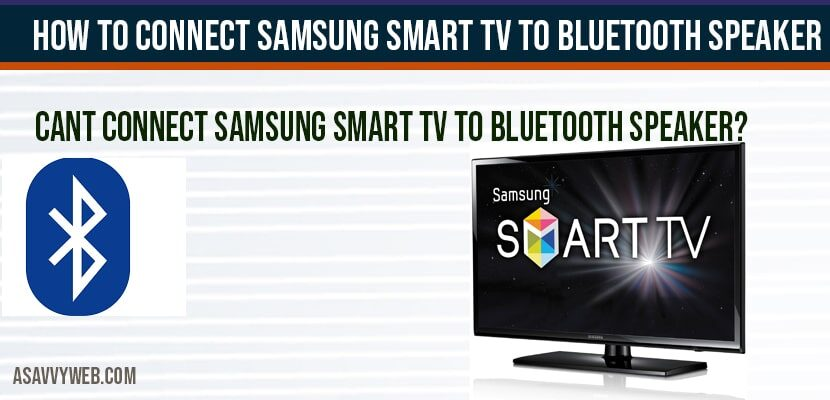 How to Connect Samsung smart tv to Bluetooth speaker