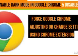 How to Enable dark mode in Google Chrome & Disable dark mode