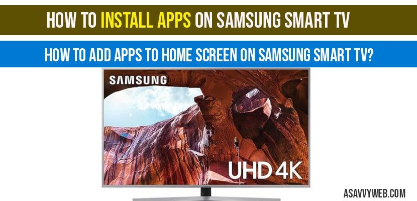 How to Install Apps on Samsung Smart TV