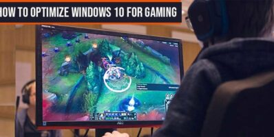 How to Optimize Windows 10 for Gaming