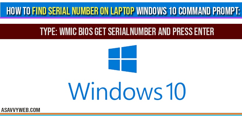 How to find serial number on laptop in windows 10 Using CMD