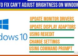 How to fix can't adjust brightness on windows 10