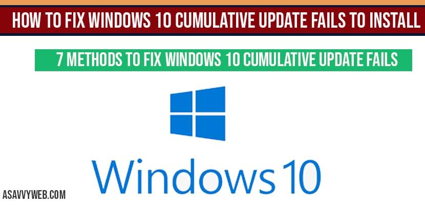 How to fix windows 10 cumulative update fails to install