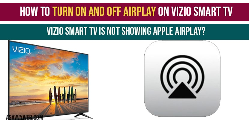 How to turn on and off airplay on vizio smart tv