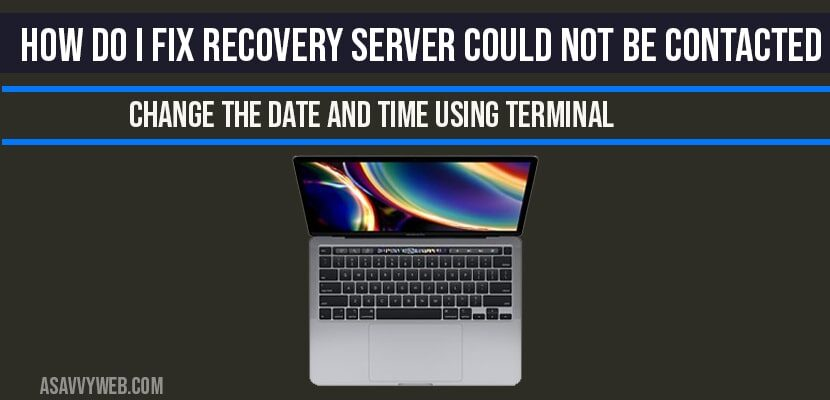 How do i fix recovery server could not be contacted