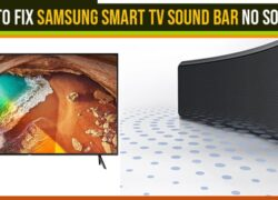 How to Fix Samsung Smart TV Sound Bar No Sound