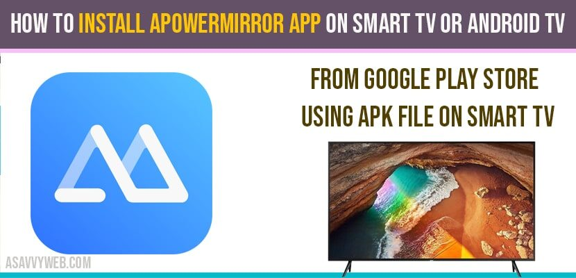 How to Install Apowermirror App on Smart tv or Android tv
