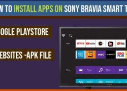 How to Install Apps on Sony Bravia Smart tv from Google play store, APK file