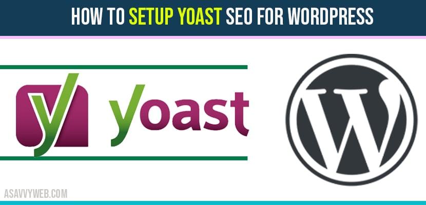 How to Setup Yoast SEO for WordPress