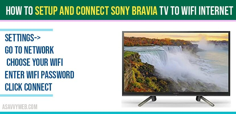 How to Setup and Connect Sony Bravia tv to WIFI Internet