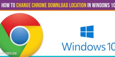 How to change chrome download location in windows 10