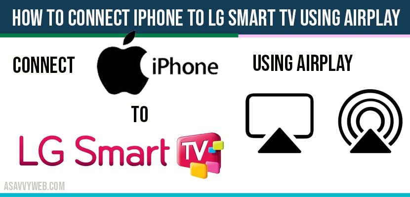 How to connect iPhone to lg smart tv using Airplay