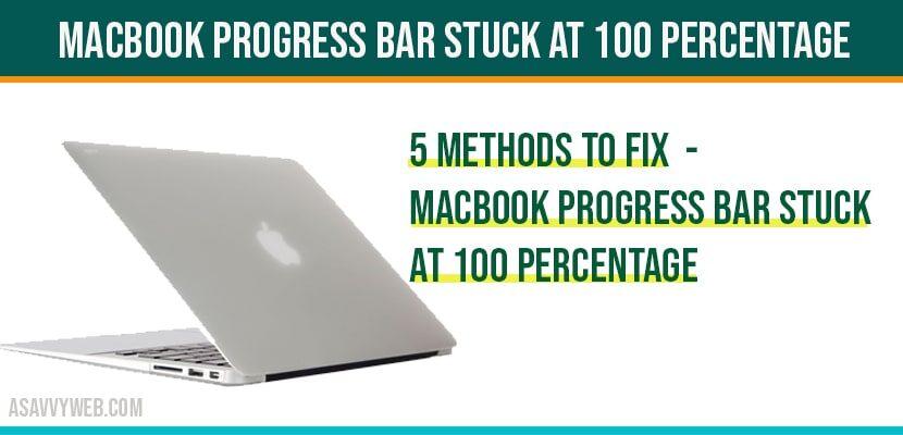 MacBook progress Bar Stuck at 100 Percentage