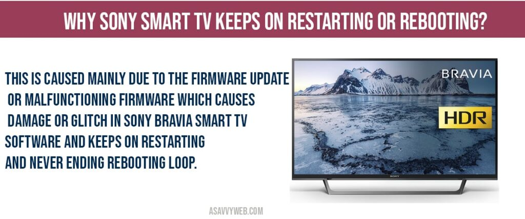 Why sony smart tv keeps restarting on its own