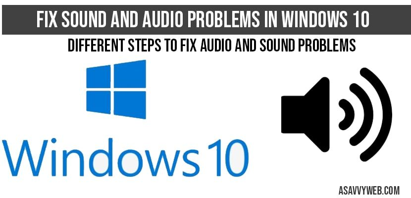 Fix sound and audio problems in windows 10