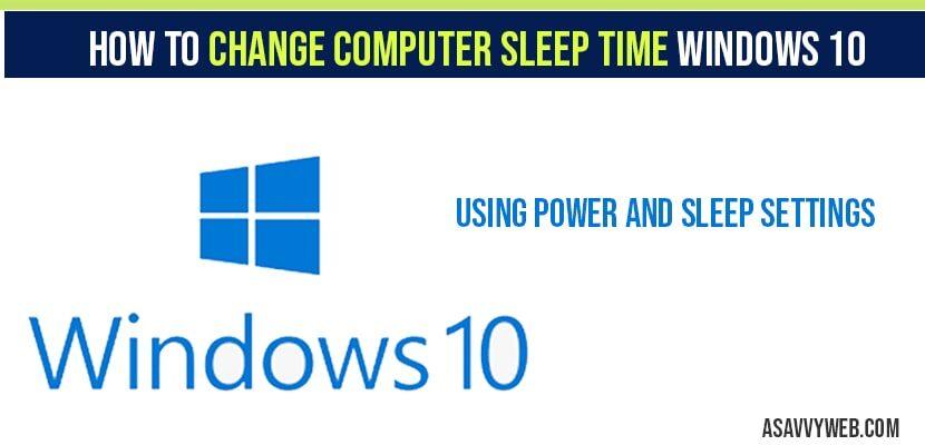 How to Change computer sleep time windows 10