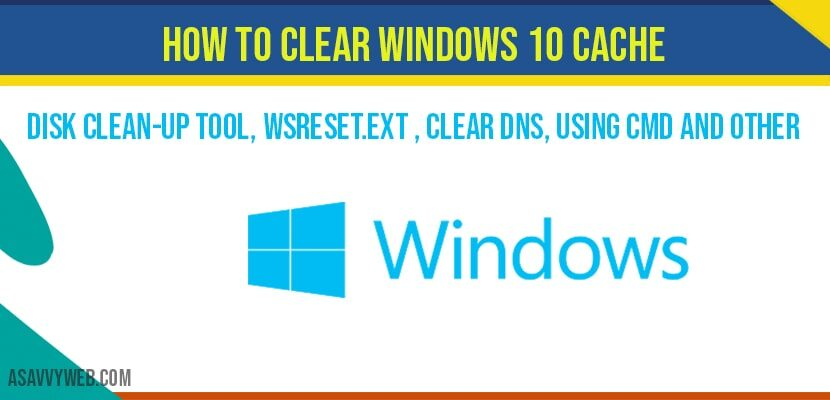 How to Clear Windows 10 Cache