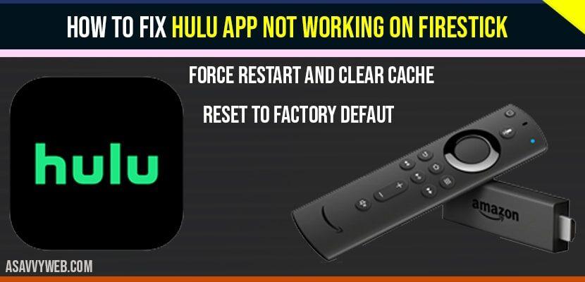 How to Fix Hulu App Not Working on Firestick