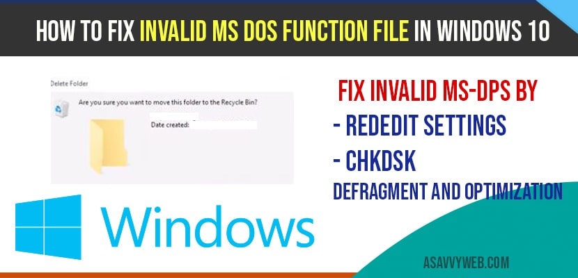 How to Fix Invalid Ms Dos Function file in windows 10