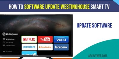 How to Software update Westinghouse Smart tv