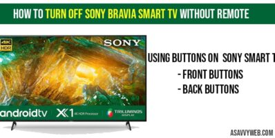 How to Turn off Sony Bravia smart TV without remote